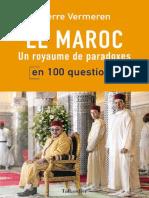 Le Maroc en 100 Questions - Pierre Vermeren