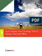 21st Century User Testing