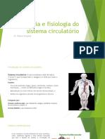 Anatomia e fisiologia do sistema circulatório [Guardado  automaticamente]