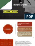GESTÃO FINANCEIRA - CUSTOS - MATERIAIS DIRETOS