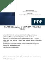 """""""CLASSIFICAÇÃO E USOS DAS PALAVRAS 'QUE', 'SE' E 'A'"""""""