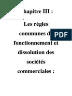 Chapitre III  Les règles communes de fonctionnement et dissolution des sociétés commerciales