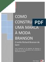 Como construir uma marca à moda Branson