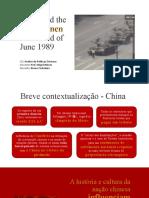 Apresentação - 17 China and the Tian'Anmen Bloodshed of June 1989 - Bruno Casteleiro