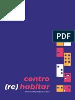 Centro (Re) Habitar - Reabilitacao Urbana Com Diversidade Habitacional No Centro de Campina Grande - PB