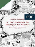 A (Re)ivenção da educação_ apropriações do discurso democrático (1980-1990)