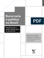 LOUREIRO, ABRUCIO & PACHECO_Burocracia e Política no Brasil