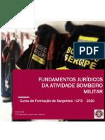Fundamentos Jurídicos da Atividade Bombeiro Militar. CFS 2020