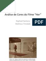 Análise de Cor do Filme Her