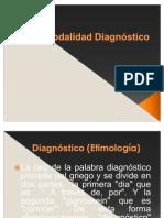 Modalidad diagnóstico