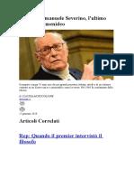 E' morto Emanuele Severino, l'ultimo filosofo parmenideo