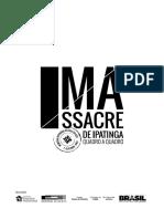 Massacre de Ipatinga - Quadro a Quadro (1)