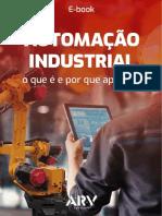 E-BOOK 1-ARV-Automacao Industrial O Que e Por Que Aplicar