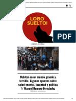 Habitar en Un Mundo Grande y Terrible. Algunos Apuntes Sobre Salud; Mental, Juventud y Política __ Manuel Romero Fernández – Lobo Suelto!