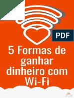 eBook 5 Formas de Ganhar Dinheiro Com Wi Fi