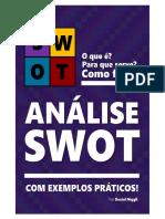 ANÁLISE SWOT - Teoria e Exemplos Práticos de Como Fazer