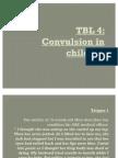 TBL 4 - convulsion in children