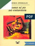 Como Si Yo No Estuviera - Slavenka Drakulic