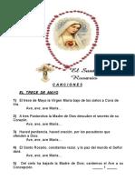C A N C I O N E S. 1) El trece de Mayo la Virgen María bajo de los cielos a Cova de Iría. Ave, ave, ave María