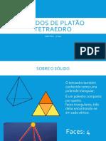 Tetraedro - slide