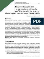 Artigo - Avaliação da aprendizagem em tempos de progressão continuada o que mudou um estudo de teses e dissertações sobre o tema 2000-2010 - JACOMINI 2013