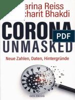 Sucharit Bhakdi, Karin Reiss - Corona Unmasked. Neue Zahlen, Daten, Hintergründe-Goldegg Verlag (2021)