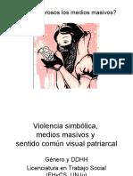 2019 Género y DDHH Violencia simbólica Medios masivos y Sentido común visual patriarcal (1)