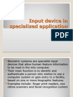 Input device in specialized application