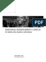 Democracia, Desenvolvimento e Direitos. Um Debate Sobre Desafios e Alternativas