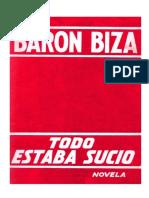 Raúl Barón Biza - Todo Estaba Sucio - 1963