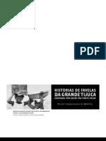 Histórias de favelas da Grande Tijuca