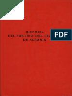 Historia Del Partido Del Trabajo de Albania Segunda Edicion Esp