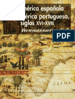 La America Espanola y La Americ - Bartolome Bennassar