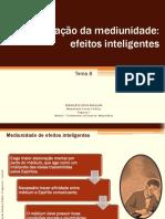 Módulo 1 Tema 8 Classificação Da Mediunidade Efeitos Inteligentes