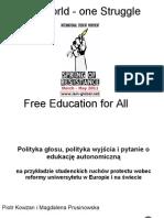 One World One Struggle - Polityka głosu, polityka wyjścia i pytanie o edukację autonomiczną by Magdalena Prusinowska & Piotr Kowzan