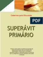 Superávit primário (Fórum Brasil Orçamento - 2004)