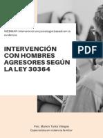 Intervención Con Hombres Agresores Según La Ley 30364