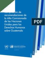 Compilación de Recomendaciones de la Alta Comisionada de las Naciones Unidas de los Derechos Humanos sobre Guatemala