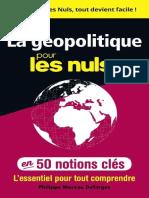 La géopolitique pour les Nuls en 50 notions clés by Philippe Moreau-Defarges [Moreau-Defarges, Philippe] (z-lib.org).epub