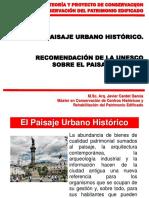 Clase 1.6. El Paisaje Urbano Historio. Recomendaciones de La Unesco