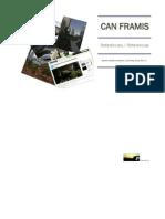 Can Framis - Referencies