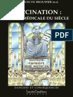 Vaccination ; Erreur Médicale Du Siècle - Louis de Brouwer m.d.
