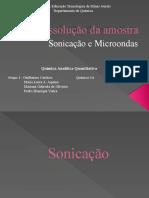 Dissolução de amostra - microondas e sonicação