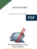 Le succès du Trader1