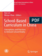(Curriculum Reform and School Innovation in China) Yunhuo Cui, Hao Lei, Wenye Zhou - School-Based Curriculum in China_ Conceptions and Practices to Unleash School Vitality-Springer Singapore_Springer