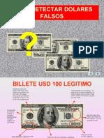 Como Detectar Dolares Falsos