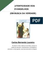 A Autenticidade Dos Evangelhos Carlos Bernardo Loureiro 1