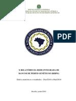 X RELATORIO DA REDE INTEGRADA DE BANCOS DE PERFIS GENETICOS (RIBPG)