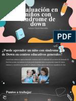 Evaluacion en Niños Con Sindrome de Down