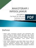KELAS VI D FARMAKOTERAPI I INFEKSI JAMUR KELOMPOK 8